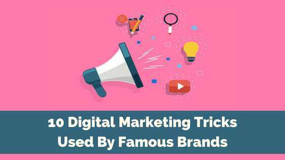 Digital Marketing Tips and Tricks from Top Brands